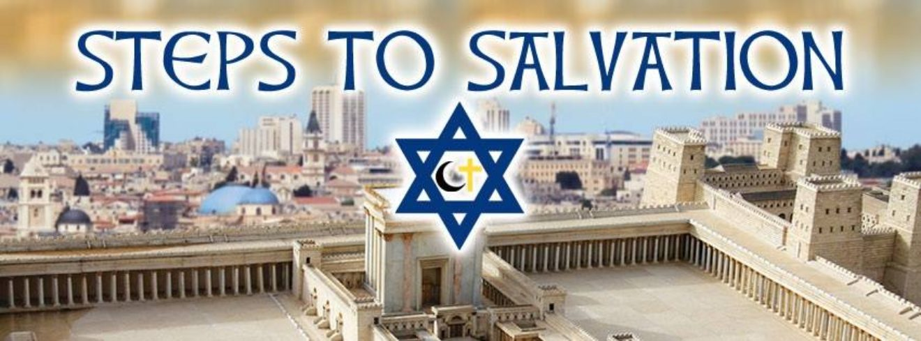 Steps To Salvation with Shlomo Attia